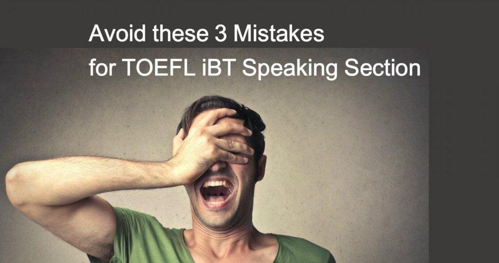 toefl speaking mistake